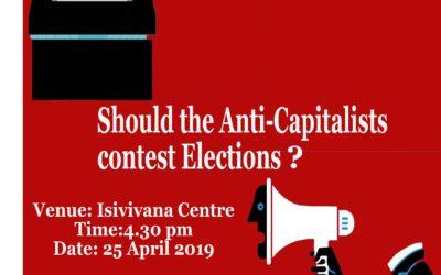 Public Forum: Should the Anti-Capitalists Contest Elections?