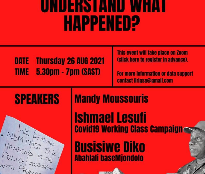 Webinar: SA Unrest – How do we understand what happened?